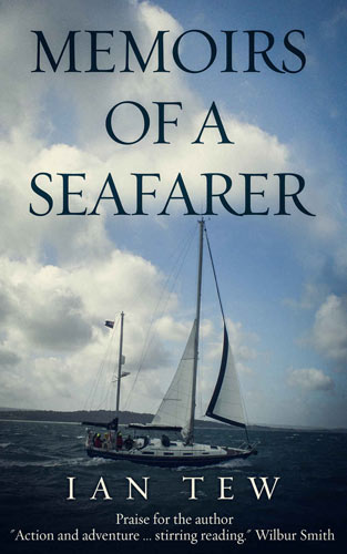 Memoirs of a Seafarer by Ian Tew